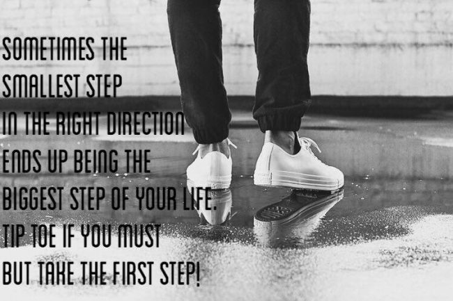 Truly Epic Tip from take a step in the right direction quote